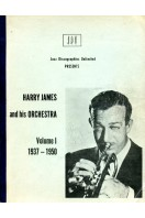 Harry James and His Orchestra Volume I