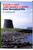 A Guide to Early Celtic Remains in Britain