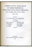 A Short-Title Catalogue of Books Printed in England, Scotland & Ireland and of English Books Printed Abroad 1475-1640