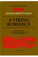 Gongu-Hrolf's Saga: A Viking Romance (The new saga library)