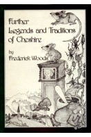 Further Legends and Traditions of Cheshire