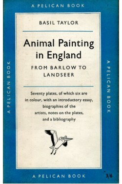 Animal Painting in England : From Barlow to Landseer