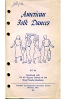 American Folk Dances : KIT 47 & KIT 49