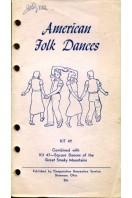 American Folk Dances : KIT 47 & KIT 49