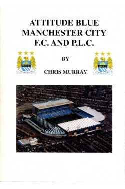Attitude Blue: Manchester City F.C. and P.L.C.