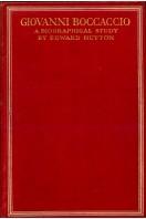 Giovanni Boccaccio : A Biographical Study