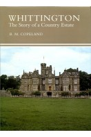 Whittington : The Story of a Country Estate