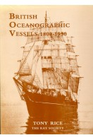 British Oceanographic Vessels, 1800-1950 (Ray Society) (Signed By Author)