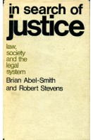 In Search of Justice : Law, Society and the Legal System (Signed By Author)