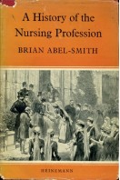 A History of the Nursing Profession (Signed By Author)