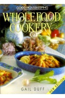 Wholefood Cookery : Good Housekeeping