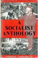 A Socialist Anthology : And the Men Who Made it
