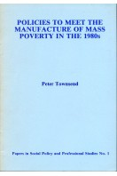 Policies to Meet the Manufacture of Mass Poverty in the 1980s