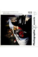 Photographie Ouverte No 103 : Mai, Juin, Juillet 1997