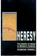 Heresy: The Battle of Ideas in Modern Ireland