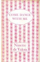 Come Dance with Me : A Memoir 1898-1956