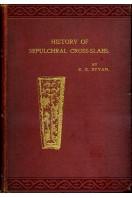 A Short History of Sepulchral Cross-Slabs