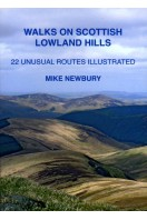 Walks on Scottish Lowland Hills: 22 Unusual Routes Illustrated (Signed By Author)