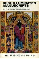 Irish Illuminated Manuscripts of the Early Christian Period
