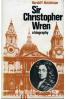 Sir Christopher Wren : A Biography