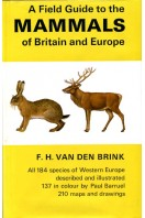 A Field Guide to the Mammals of Britain and Europe