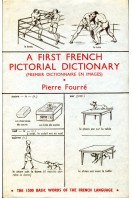 A First French Pictorial Dictionary (Premier Dictionnaire En Images)