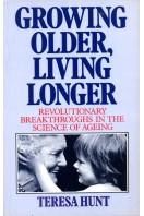 Growing Older, Living Longer