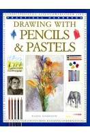Drawing with Pencils and Pastels