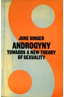 Androgyny: Towards a New Theory of Sexuality