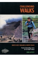 Challenging Walks: 20 Demanding Routes in North West England and North Wales