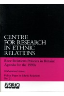 Race relations policies in Britain: Agenda for the 1990s (Policy papers in ethnic Relations No 21)