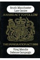 A Hard Act to Follow : The Immigration Act 1988