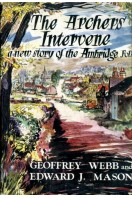 The Archers Intervene : A New Story of the Ambridge Folk