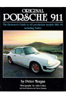 Original Porsche 911: The Restorer's Guide to All Production Models, 1963-93 Including Turbo (Signed By Author)