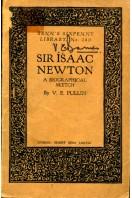 Sir Isaac Newton : A Biographical Sketch