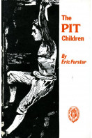 The Pit Children (Northern history booklets)