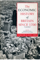 The Economic History of Britain since 1700 Vol. 3 : 1939 to 1992