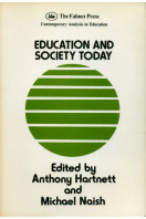 Education and Society Today (Contemporary Analysis in Education Series)