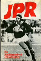 JPR : The Autobiography of JPR Williams