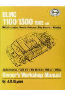 BLMC 1100/1300 1962 Owner's Workshop Manual - MI & II, Austin, Morris, Princess, Riley Kestrel, Wolseley, Austin America, 1300GT, MG MI & II, 1098, 1275