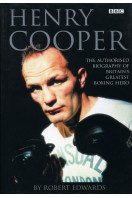 Henry Cooper: The Authorised Biography (Signed By Sir Henry Cooper)
