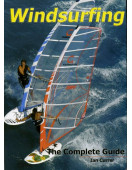 Windsurfing: The Complete Guide