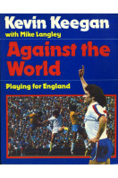 Against the World: Playing for England