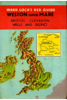 Weston-Super-Mare, Bristol, Clevedon ,Wells and district : Red Guide