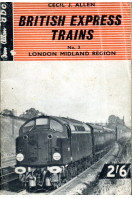 British Express Trains : No 3 London Midland Region