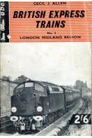British Express Trains : No 3 London Midland Region