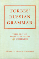 Forbes' Russian Grammar : Third Edition Revised and Enlarged by J. C. Dumbreck