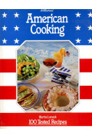 American Cooking : 100 Tested Recipes
