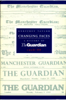 Changing Faces: History of The Guardian, 1956-88 (Signed By Author)