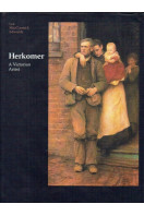 Herkomer: A Victorian Artist